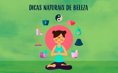 DICAS NATURAIS DE BELEZA