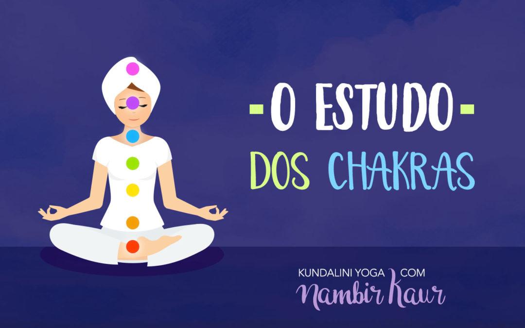 O Estudo dos Chakras